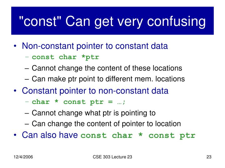"""const"" Can get very confusing"