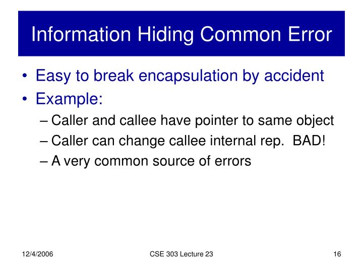 Information Hiding Common Error