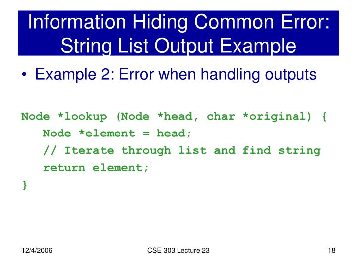 Information Hiding Common Error: String List Output Example