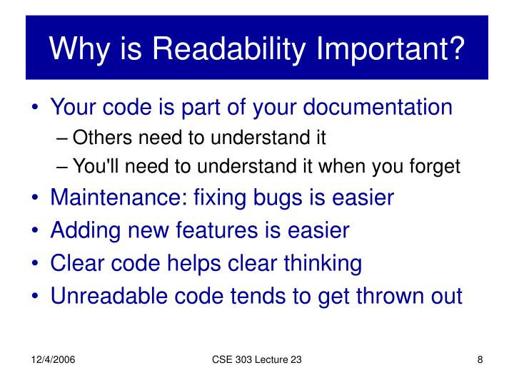 Why is Readability Important?
