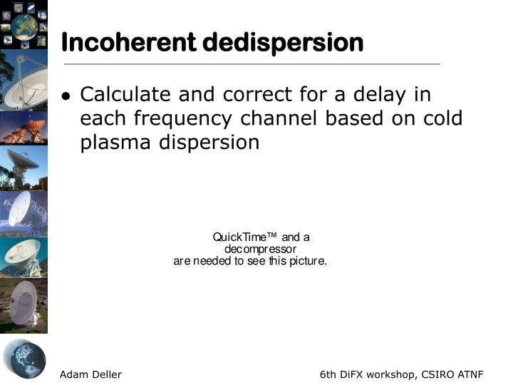 Incoherent dedispersion