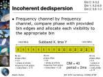 incoherent dedispersion4