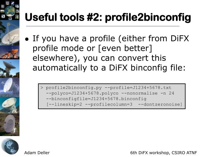Useful tools #2: profile2binconfig