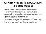 other names in evolution science dudes