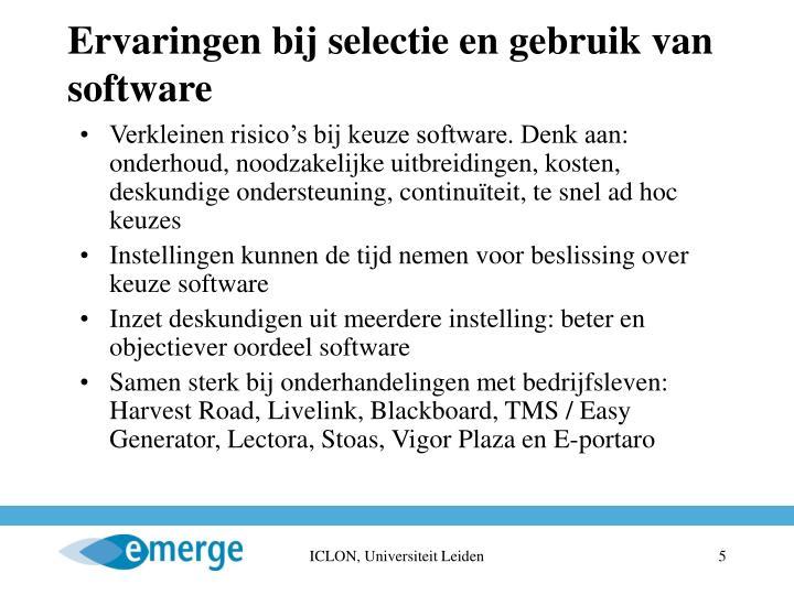 Ervaringen bij selectie en gebruik van software