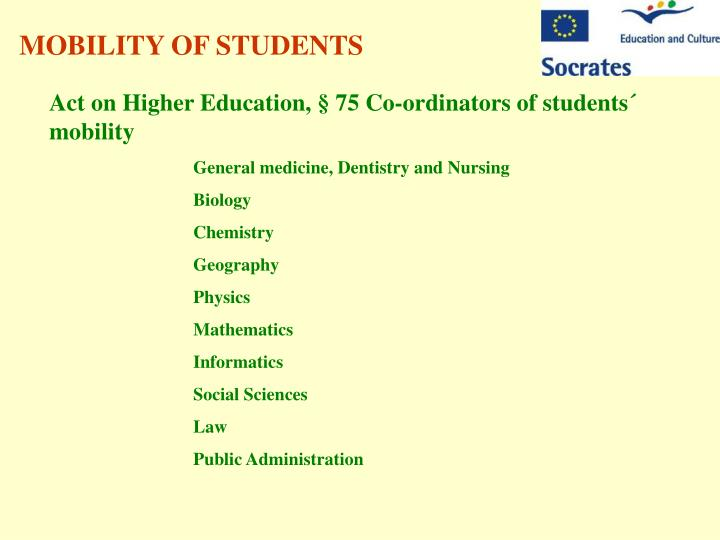 MOBILITY OF STUDENTS