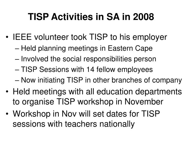 TISP Activities in SA in 2008