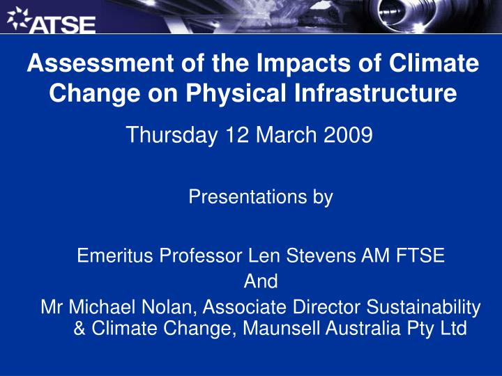 Assessment of the Impacts of Climate Change on Physical Infrastructure