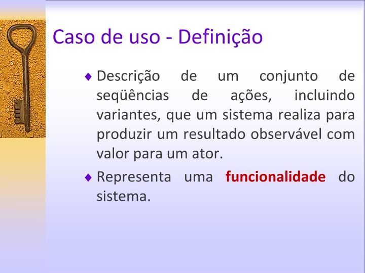 Caso de uso - Definição