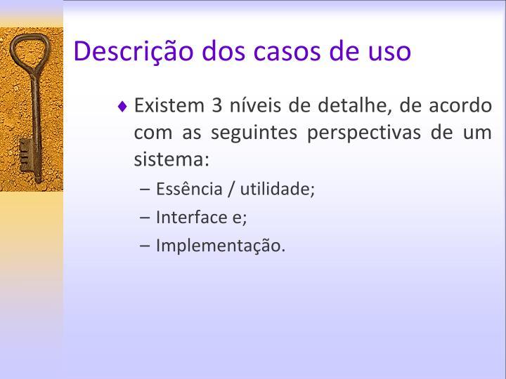 Descrição dos casos de uso
