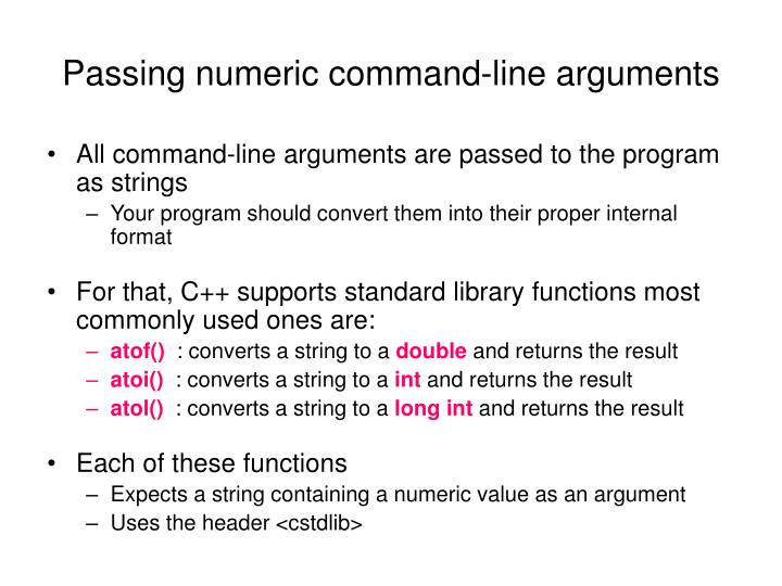 Passing numeric command-line arguments
