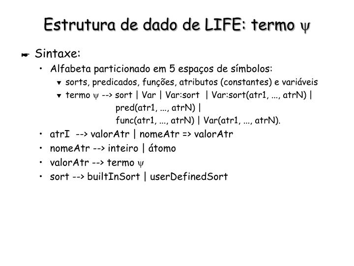 Estrutura de dado de LIFE: termo