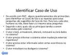 identificar caso de uso