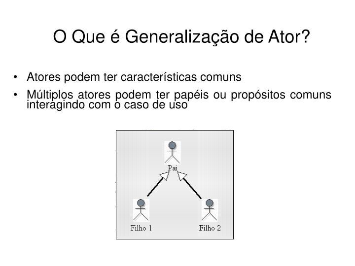 O Que é Generalização