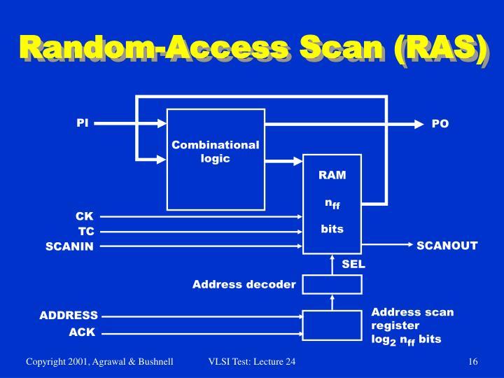 Random-Access Scan (RAS)