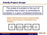 clarify project scope