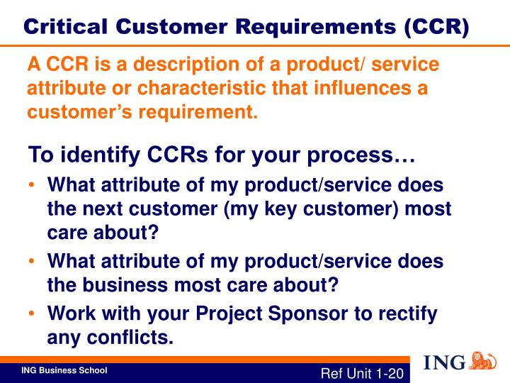 Critical Customer Requirements (CCR)