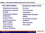 define key deliverables commonly used tools