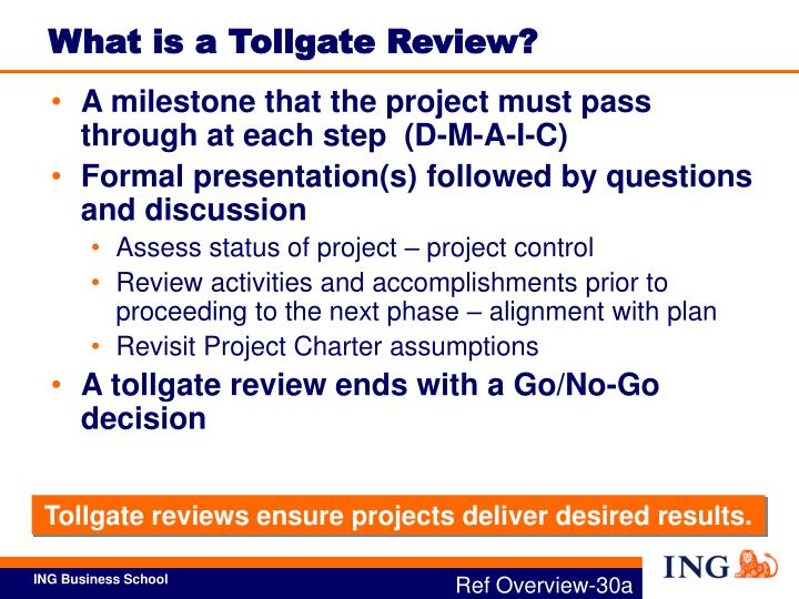 What is a Tollgate Review?