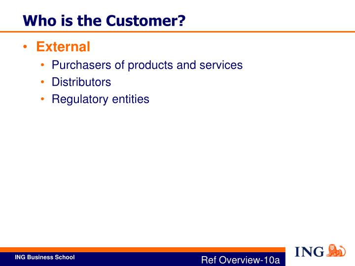 Who is the Customer?