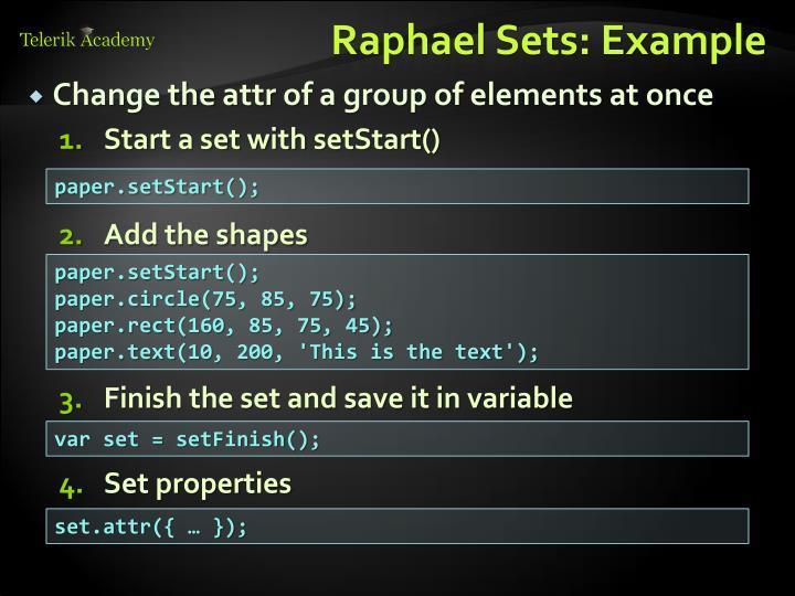 Raphael Sets: Example