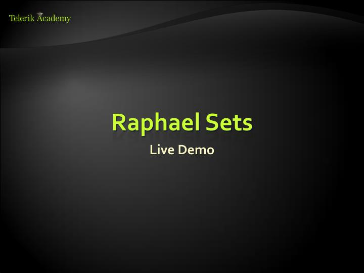 Raphael Sets