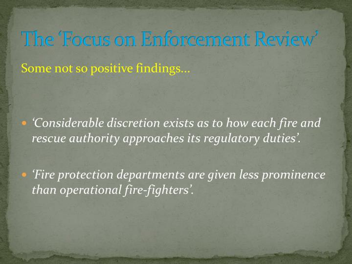 The 'Focus on Enforcement Review'