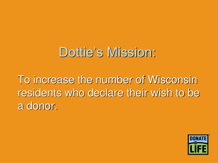 Dottie's Mission:
