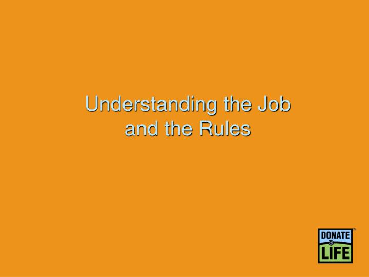 Understanding the Job
