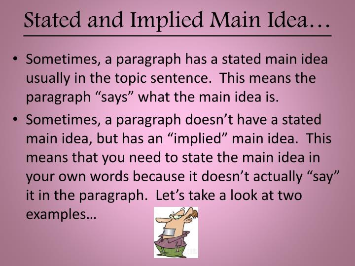 Stated and Implied Main Idea…