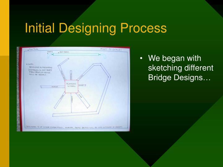 Initial Designing Process