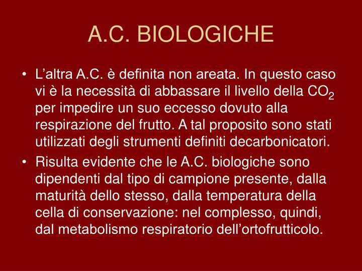 A.C. BIOLOGICHE