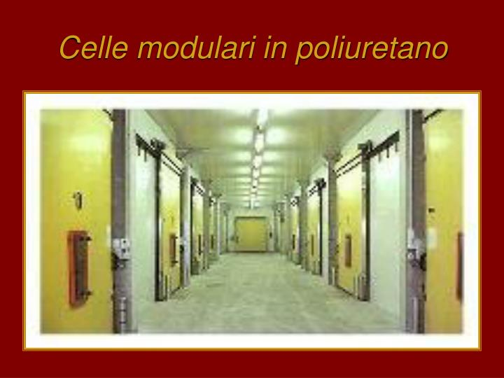 Celle modulari in poliuretano