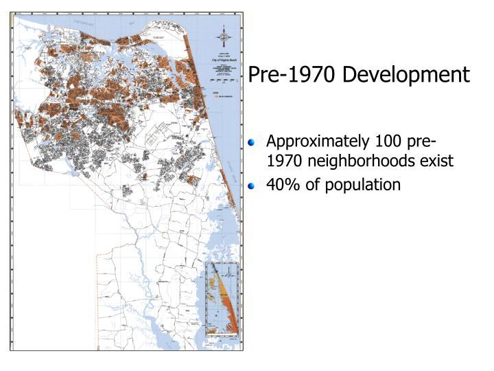 Pre-1970 Development