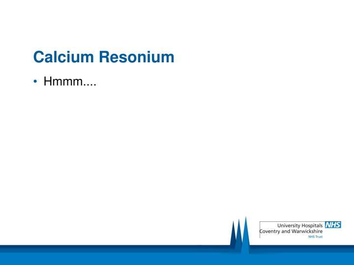 Calcium Resonium