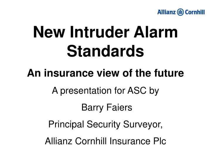 New Intruder Alarm Standards