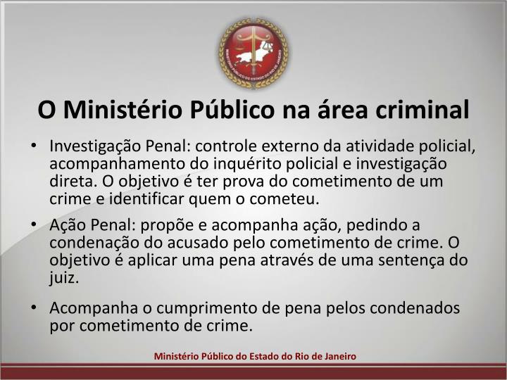 O Ministério Público na área criminal