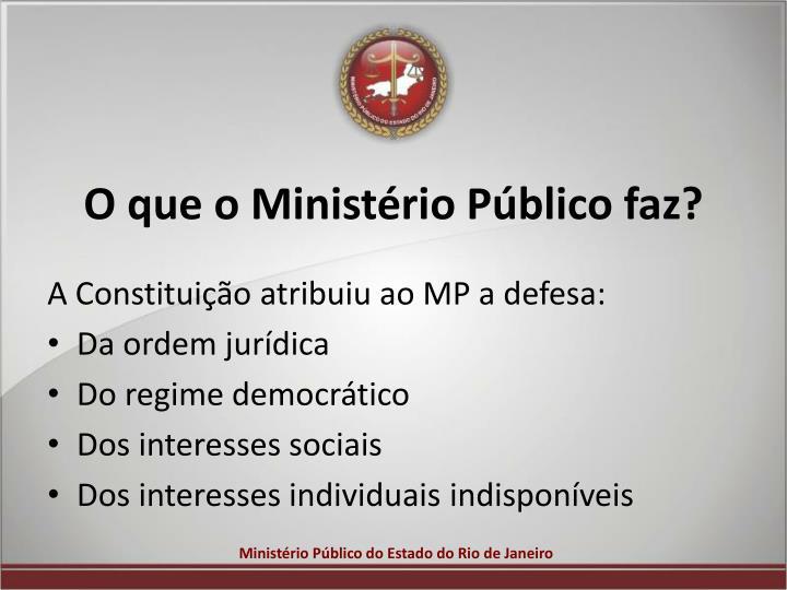 O que o Ministério Público faz?