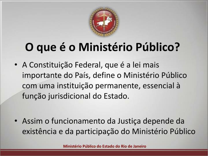 O que é o Ministério Público?