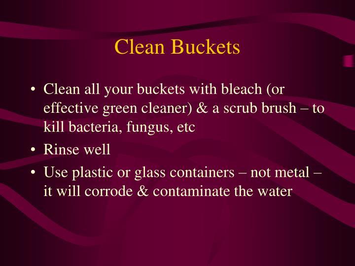 Clean Buckets