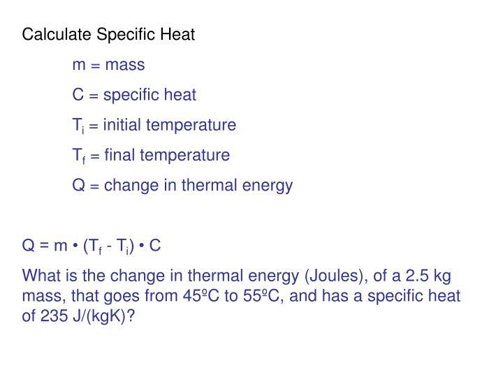Calculate Specific Heat