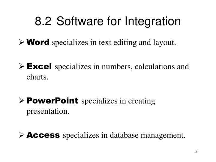8.2	Software for Integration