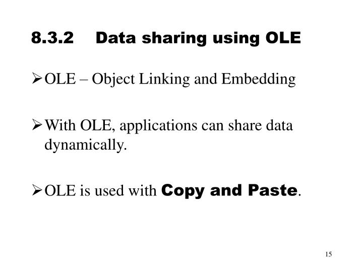 8.3.2	Data sharing using OLE
