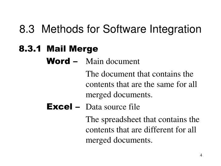 8.3Methods for Software Integration