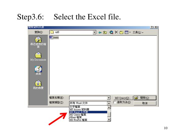 Step3.6:Select the Excel file.