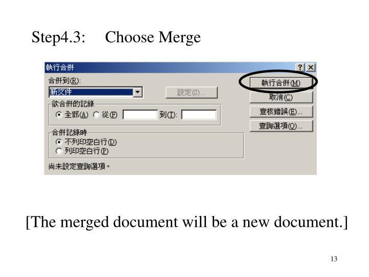 Step4.3:Choose Merge