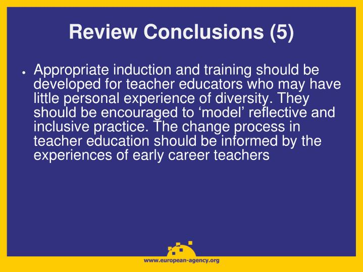 Review Conclusions (5)
