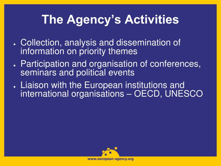 The Agency's Activities