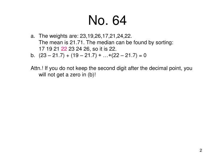 No. 64
