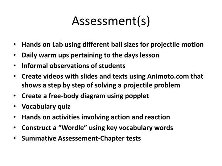 Assessment(s)